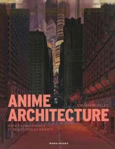 Le livre Anime Architecture se dévoile en bande-annonce