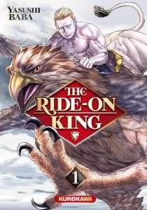 Aperçu du manga The Ride-on King chez Kurokawa
