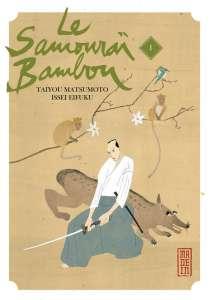 Mangado : La voie de... Le Samourai Bambou