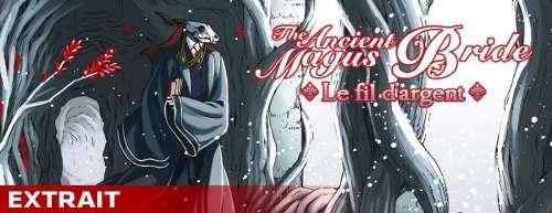 Extrait du roman The Ancient Magus Bride - Le fil d'argent !