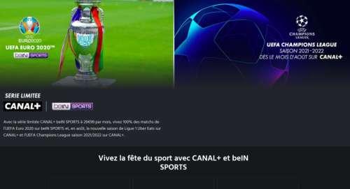 Pour l'Euro 2020, le pack Canal+ avec beIN Sports ne coûte que 29,99 €/mois