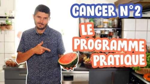 Programme pratique pour guérir le cancer de manière  entièrement naturelle