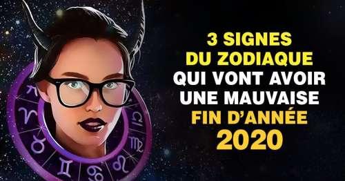 3 signes du zodiaque qui vont avoir une mauvaise fin d'année 2020