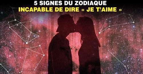 5 signes du zodiaque incapable de dire « je t'aime » (même s'ils le pensent)
