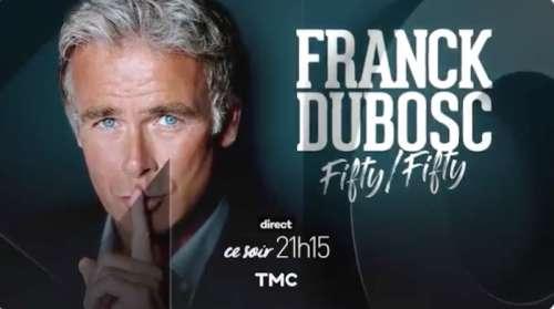 « FIFTY/FIFTY » : le spectacle de Franck Dubosc en direct ce soir sur TMC (vidéo)