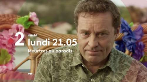 « Meurtres au paradis » du 11 mai : votre épisode de ce soir sur France 2, la série passe en rediffusion !