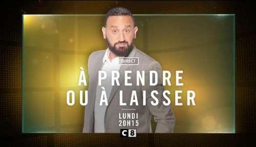 « À prendre ou à laisser » avec Cyril Hanouna : en direct ce soir sur C8