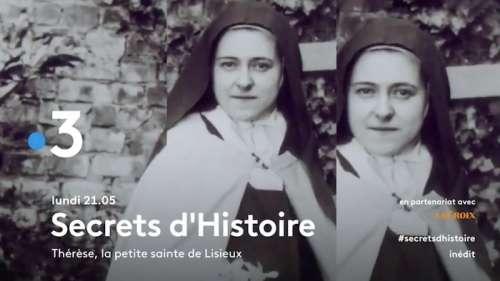 « Secrets d'histoire » du 4 mai 2020 : ce soir sur France 3 (re)découvrez Thérèse, la petite sainte de Lisieux (vidéo)