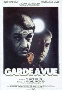 « Garde à vue »  avec Lino Ventura, Michel Serrault, Romy Schneider : cet après-midi sur France 3