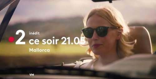 « Mallorca » du 29 juin 2020 : vos 3 épisodes de ce soir…