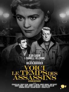 « Voici le temps des assassins » avec Jean Gabin et Danièle Delorme : votre film de l'après-midi sur France 3
