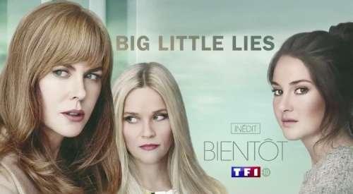 « Big Little Lies » : la série évènement avec Nicole Kidman et Reese Witherspoon débarque sur TF1 le 25 août