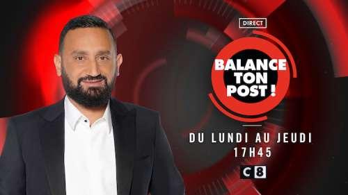 La quotidienne de « Balance ton post » déprogrammée dès ce mercredi 9 septembre 2020 !
