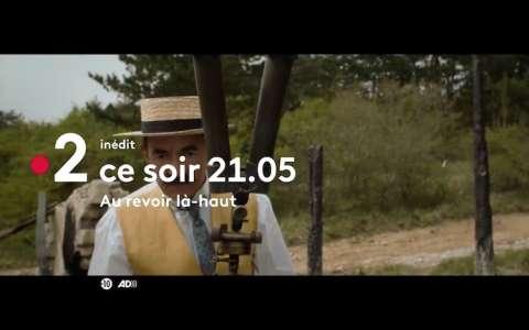« Au revoir là-haut »  : le film multi Césarisé d'Albert Dupontel , ce soir sur France 2