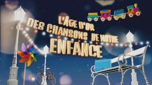 « L'âge d'or des chansons de notre enfance » ce soir sur France 3 (artistes et invités)