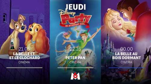 « Disney Party » du 24 décembre 2020 : « La belle et le clochard »,  « Peter Pan » et « La belle au bois dormant »