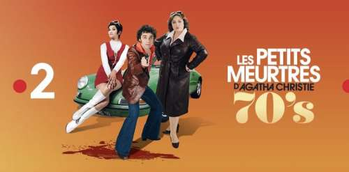 « Les petits meurtres d'Agatha Christie » version années 70 : dès le 29 janvier 2021 sur France 2