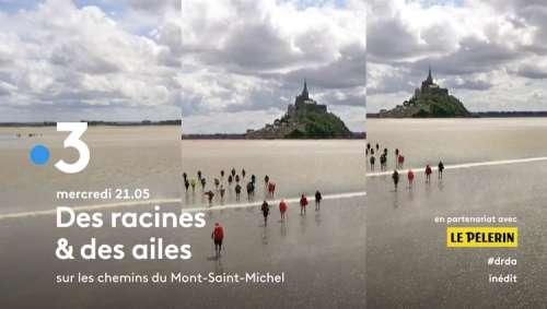 « Des racines et des ailes » du 20 janvier 2021 : ce soir « Sur les chemins du Mont-Saint-Michel » (vidéo)