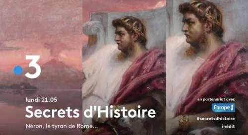 « Secrets d'histoire » du 4 janvier 2021 : ce soir « Neron, le tyran de Rome » (inédit)