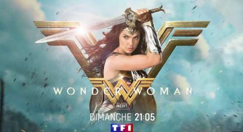 « Wonder Woman » avec Gal Gadot : 6 choses à savoir sur le film de TF1 ce soir