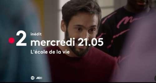 « L'école de la vie » du 5 mai 2021 : déjà l'heure du final avec les deux derniers épisodes ce soir sur France 2