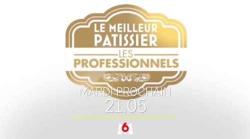 « Le Meilleur pâtissier » du 1er juin 2021 : ce soir, c'est l'heure de la finale (épreuves, recettes)