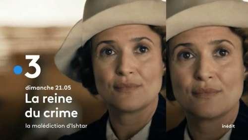 « La reine du crime » du 16 mai 2021 : ce soir « La malédiction d'Ishtar » (histoire, casting)