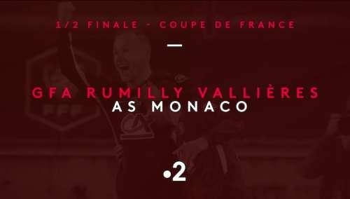 1/2 finale de la coupe de France : suivez GFA Rumilly Vallières / Monaco en direct, live et streaming