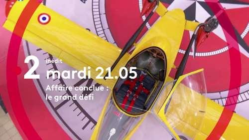 « Affaire conclue » du 8 juin 2021 : ce soir 19 acheteurs dans «Le Grand Défi» sur France 2
