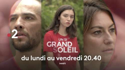 Un si grand soleil : Alice de retour, Jonathan confronte Florent, ce qui vous attend lundi 21 juin (épisode n°671 en avance)