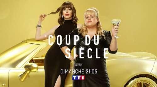 « Le coup du siècle »  : ce soir sur TF1 (dimanche 11 juillet 2021)
