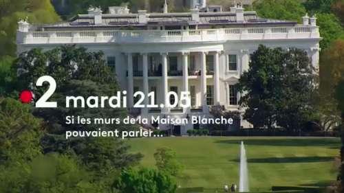 « Si les murs de la Maison Blanche pouvaient parler » : ce mardi 24 août 2021 sur France 2