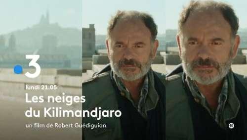 « Les neiges du Kilimandjaro »  : histoire et interprètes du film de France 3 ce soir (lundi 23 août 2021)