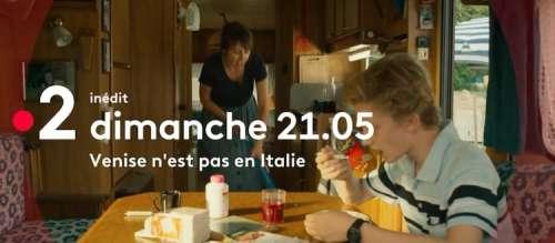 « Venise n'est pas en Italie » avec  Benoît Poelvoorde et Valérie Bonneton : ce soir sur France 2 (dimanche 8 août 2021)