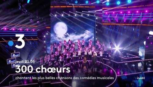 « 300 Chœurs » du 30 septembre 2021 : artistes et invités de ce soir pour les plus belles chansons des comédies musicales