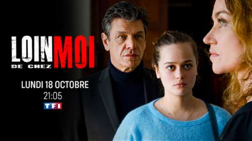 « Loin de chez moi » avec Marine Delterme et Marc Lavoine : le 18 octobre 2021 sur TF1