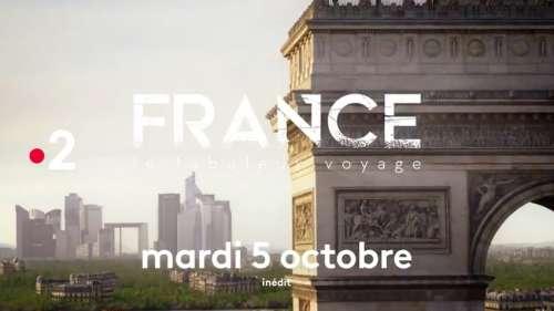 « France : le fabuleux voyage » ce soir sur France 2 (mardi 5 octobre 2021)