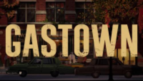 Acte 2-2 : Gastown