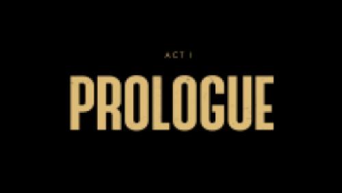 Acte I : Prologue