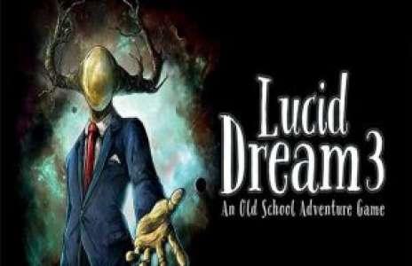 Solution pour Lucid Dream Adventure 3, aussi bon