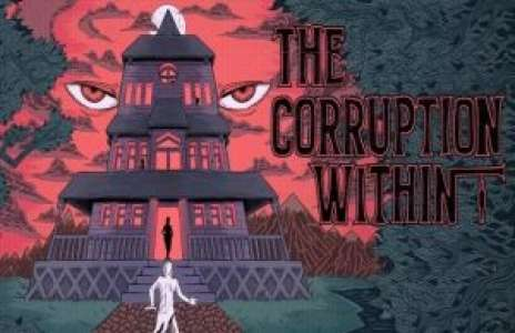 Solution pour The Corruption Within, aventure psychologique