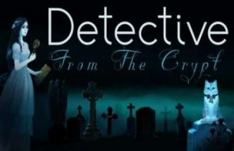 Solution pour Detective From The Crypt, point and click fantôme