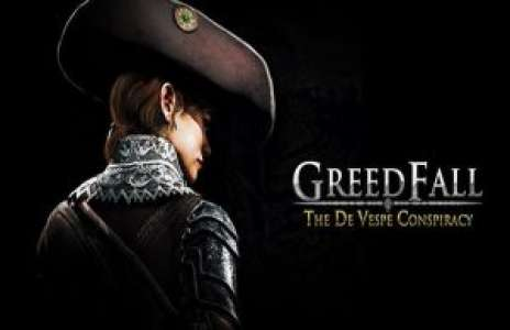 Solution pour GreedFall The De Vespe Conspiracy, dernier DLC