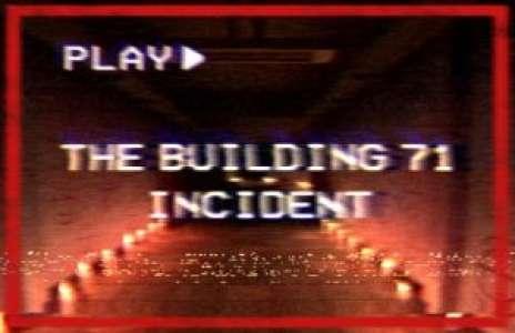 Solution pour The Building 71 Incident, horreur