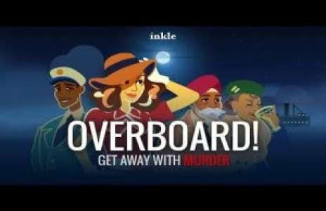 Solution pour Overboard!, jeu de dialogues et d'enquête